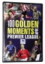 100 Golden Moments of the EPL