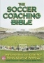 The Soccer Coaching Bible