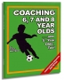 Coaching 6, 7 & 8 Year Olds and 5 Year Olds Too!