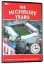 Arsenal - The Highbury Years