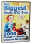 2000 Goals The Biggest Goals DVD Ever!